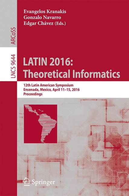 Cover of 'LATIN 2016: Theoretical Informatics'