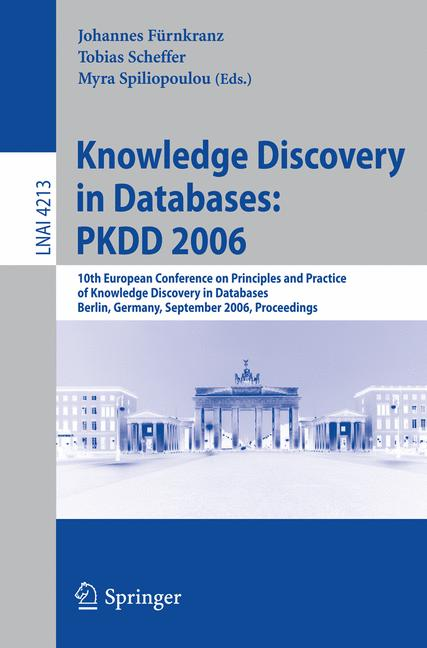 Cover of 'Knowledge Discovery in Databases: PKDD 2006'