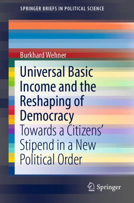 Cover of 'Universal Basic Income and the Reshaping of Democracy'