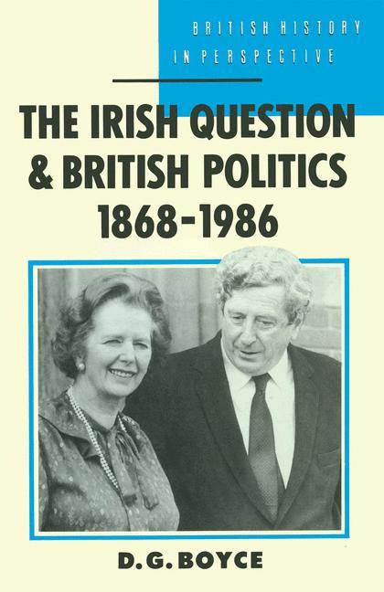 Cover of 'The Irish question and British politics, 1868-1986'