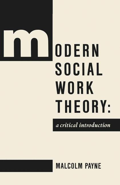 Cover of 'Modern social work theory : a critical introduction'