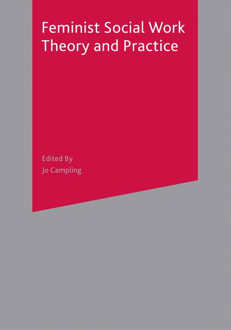 Cover of 'Feminist social work theory and practice'