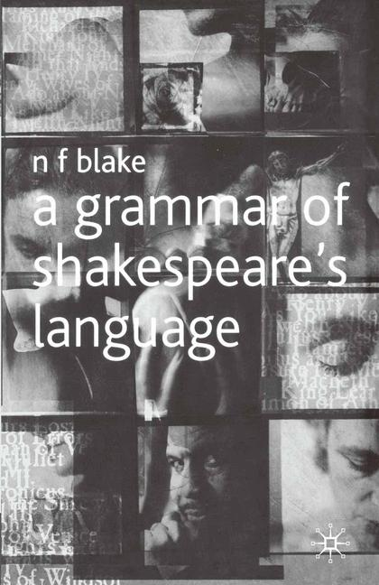 Cover of 'A grammar of Shakespeare's language'