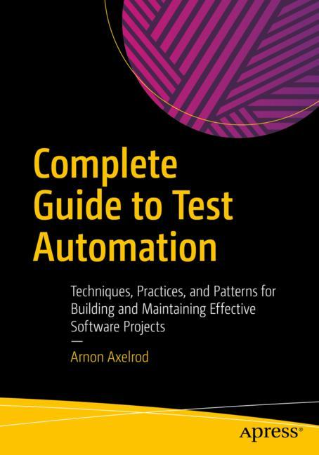 Cover of 'Complete Guide to Test Automation'