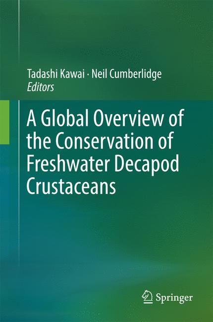 Cover of 'A Global Overview of the Conservation of Freshwater Decapod Crustaceans'