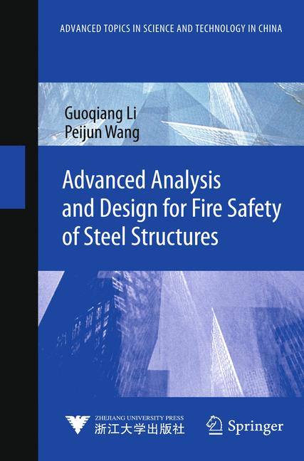 Cover of 'Advanced Analysis and Design for Fire Safety of Steel Structures'