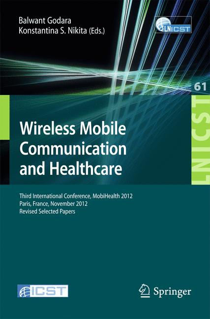 Cover of 'Wireless Mobile Communication and Healthcare'
