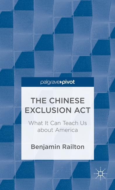 Cover of 'The Chinese Exclusion Act'