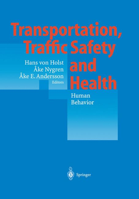 Cover of 'Transportation, Traffic Safety and Health — Human Behavior'