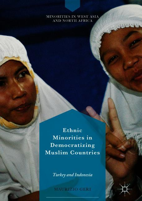 Cover of 'Ethnic Minorities in Democratizing Muslim Countries'