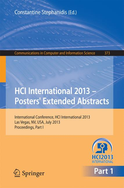 Cover of 'HCI International 2013 - Posters' Extended Abstracts'