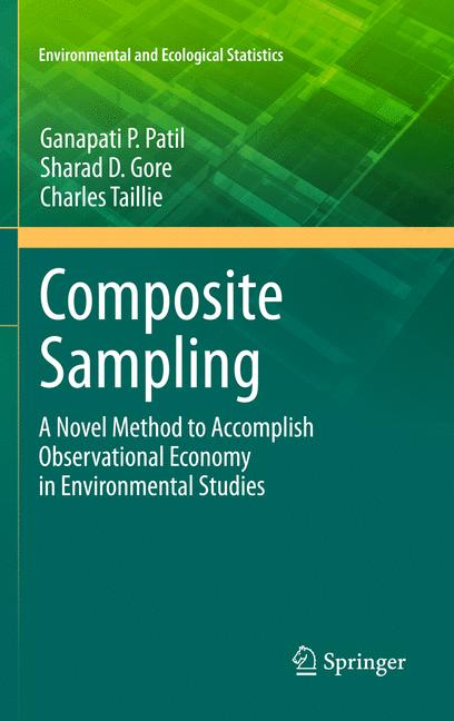 Cover of 'Composite Sampling : A Novel Method to Accomplish Observational Economy in Environmental Studies'