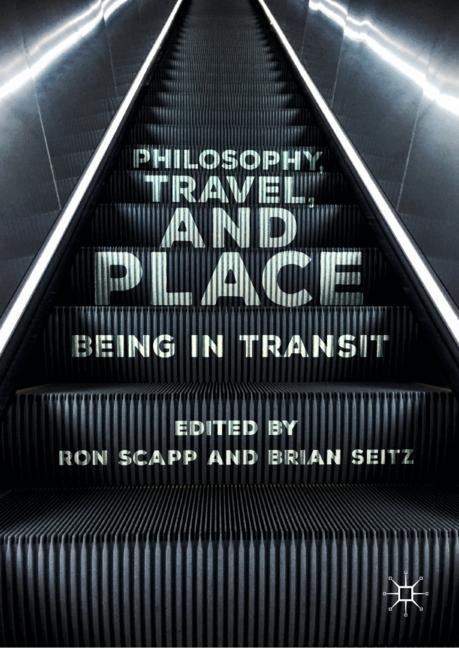 Cover of 'Philosophy, Travel, and Place'
