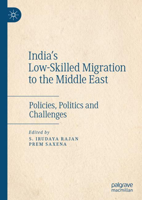 Cover of 'India's Low-Skilled Migration to the Middle East'
