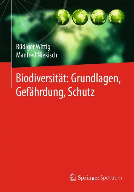 Cover of 'Biodiversität: Grundlagen, Gefährdung, Schutz'