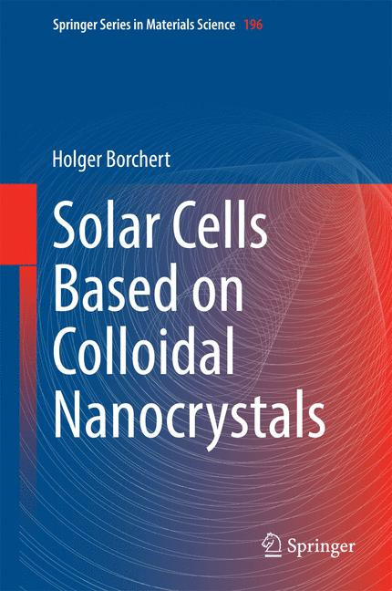 Cover of 'Solar Cells Based on Colloidal Nanocrystals'