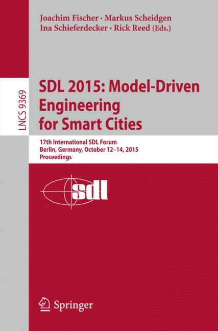 Cover of 'SDL 2015: Model-Driven Engineering for Smart Cities'