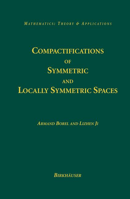 Cover of 'Compactifications of symmetric and locally symmetric spaces'