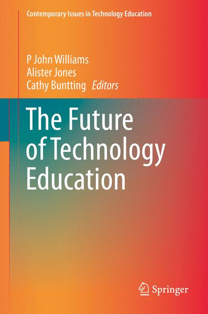 Cover of 'The Future of Technology Education'