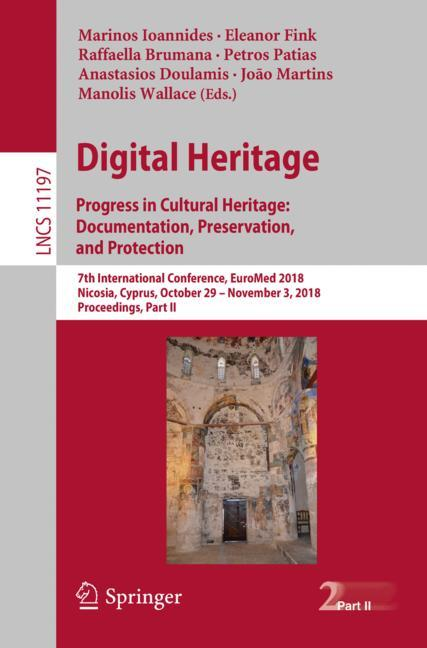 Cover of 'Digital Heritage. Progress in Cultural Heritage: Documentation, Preservation, and Protection'