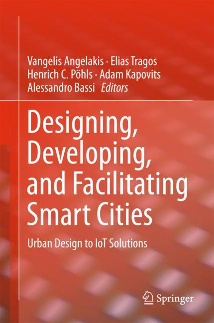Cover of 'Designing, Developing, and Facilitating Smart Cities'