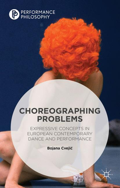 Cover of 'Choreographing Problems'