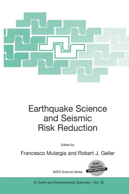 Cover of 'Earthquake Science and Seismic Risk Reduction'