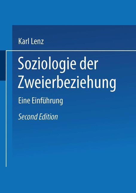 Cover of 'Soziologie der Zweierbeziehung : eine Einführung'