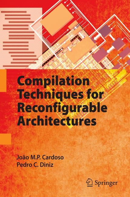 Cover of 'Compilation Techniques for Reconfigurable Architectures'