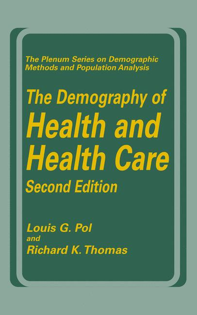 Cover of 'The Demography of Health and Health Care'