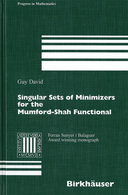 Cover of 'Singular sets of minimizers for the Mumford-Shah functional'