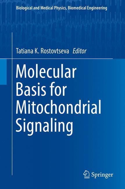 Cover of 'Molecular Basis for Mitochondrial Signaling'