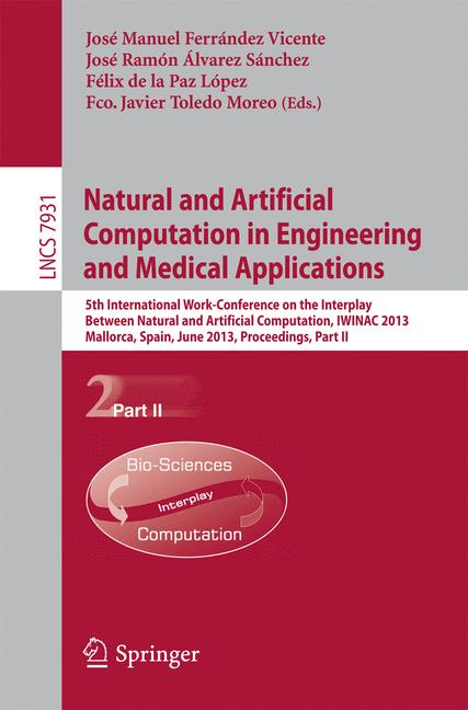 Cover of 'Natural and Artificial Computation in Engineering and Medical Applications'