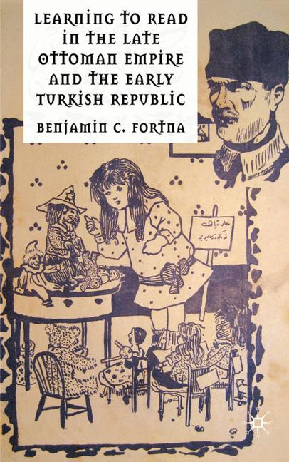 Cover of 'Learning to Read in the Late Ottoman Empire and the Early Turkish Republic'
