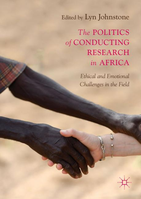 Cover of 'The Politics of Conducting Research in Africa'