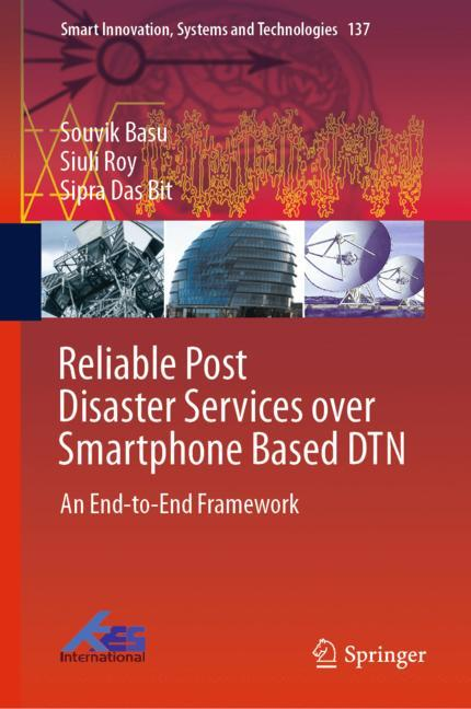 Cover of 'Reliable Post Disaster Services over Smartphone Based DTN'