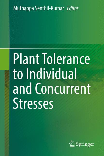Cover of 'Plant Tolerance to Individual and Concurrent Stresses'