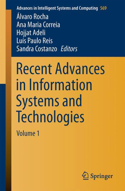 Cover of 'Recent Advances in Information Systems and Technologies'