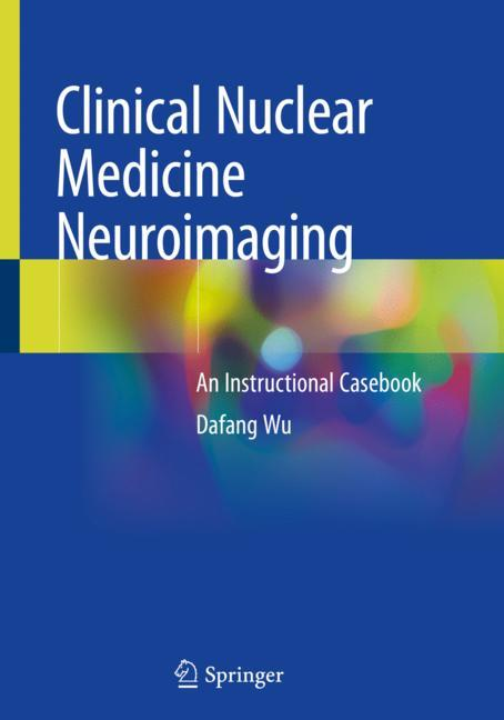 Cover of 'Clinical Nuclear Medicine Neuroimaging'