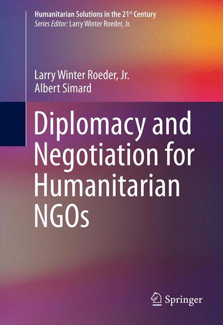 Cover of 'Diplomacy and Negotiation for Humanitarian NGOs'