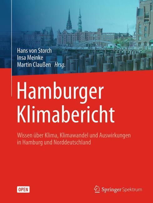 Cover of 'Hamburger Klimabericht – Wissen über Klima, Klimawandel und Auswirkungen in Hamburg und Norddeutschland'