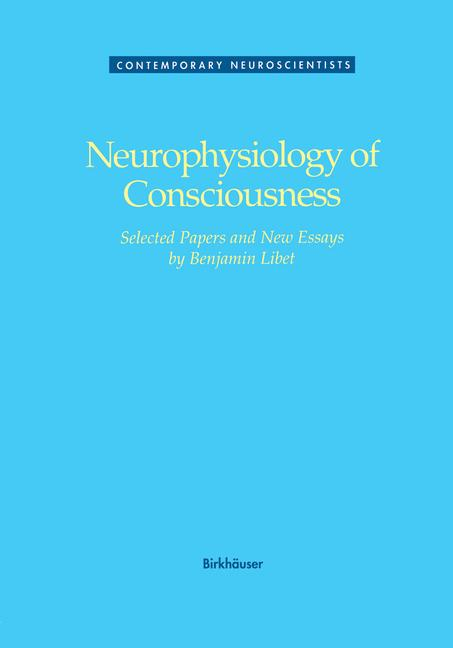 Cover of 'Neurophysiology of Consciousness'
