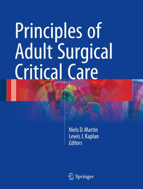 Cover of 'Principles of Adult Surgical Critical Care'