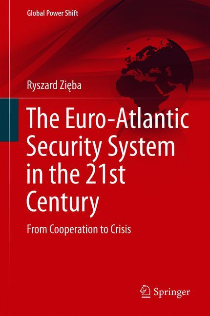 Cover of 'The Euro-Atlantic Security System in the 21st Century'