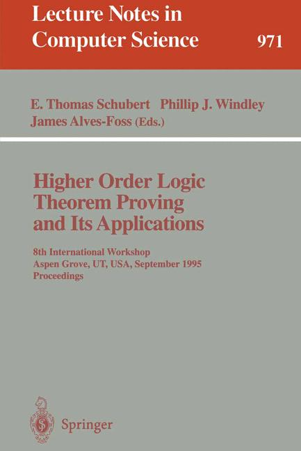 Cover of 'Higher Order Logic Theorem Proving and Its Applications'