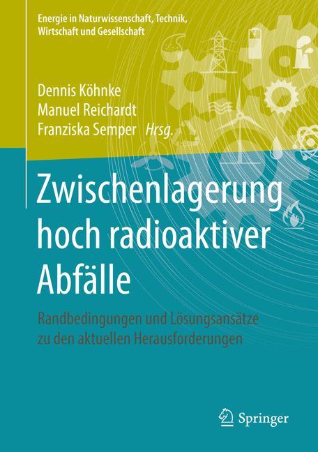 Cover of 'Zwischenlagerung hoch radioaktiver Abfälle'