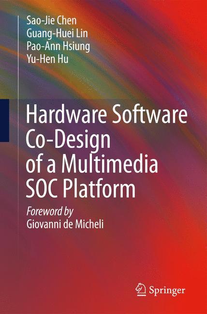 Cover of 'Hardware Software Co-Design of a Multimedia SOC Platform'