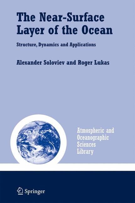 Cover of 'The Near-Surface Layer of the Ocean : Structure, Dynamics and Applications'
