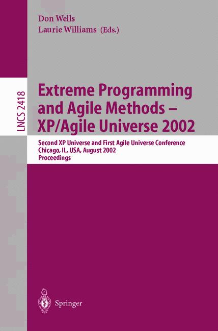 Cover of 'Extreme Programming and Agile Methods - XP/Agile Universe 2002'