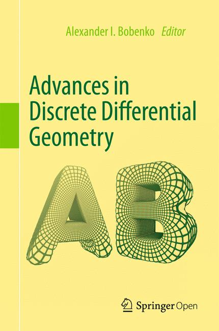 Cover of 'Advances in Discrete Differential Geometry'